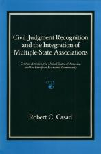Civil Judgment Recognition and the Integration of Multiple-State Associations