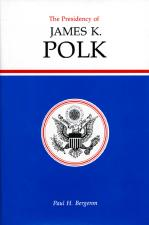 The Presidency of James K. Polk