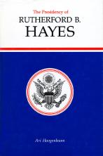 The Presidency of Rutherford B. Hayes