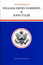 The Presidencies of William Henry Harrison and John Tyler