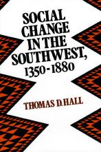 Social Change in the Southwest, 1350-1880