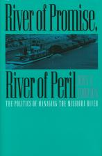 River of Promise, River of Peril