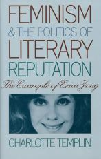 Feminism and the Politics of Literary Reputation