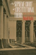 The Supreme Court and Constitutional Theory, 1953-1993