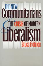 The New Communitarians and the Crisis of Modern Liberalism