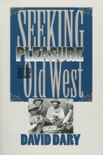 Seeking Pleasure in the Old West
