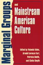 Marginal Groups and Mainstream American Culture