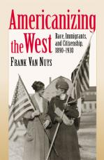 Americanizing the West
