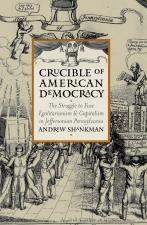 Crucible of American Democracy