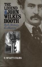 The Legend of John Wilkes Booth