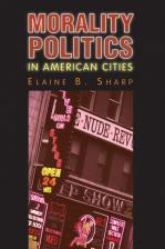 Morality Politics in American Cities