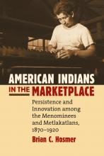 American Indians in the Marketplace