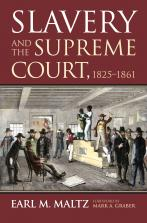 Slavery and the Supreme Court, 1825-1861