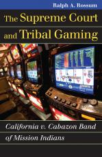The Supreme Court and Tribal Gaming