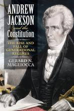 Andrew Jackson and the Constitution