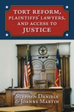 Tort Reform, Plaintiffs' Lawyers, and Access to Justice