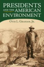 Presidents and the American Environment