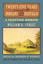 Twenty-Five Years among the Indians and Buffalo
