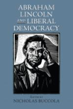 Abraham Lincoln and Liberal Democracy