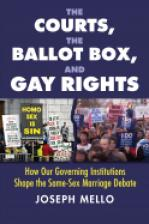 The Courts, the Ballot Box, and Gay Rights