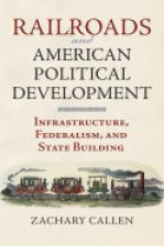 Railroads and American Political Development