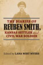 The Diaries of Reuben Smith, Kansas Settler and Civil War Soldier