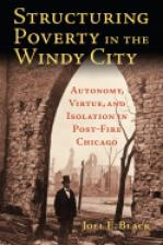 Structuring Poverty in the Windy City