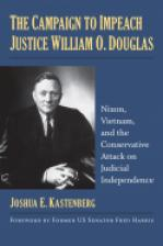 The Campaign to Impeach Justice William O. Douglas