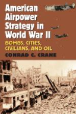 American Airpower Strategy in World War II