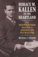 Horace M. Kallen in the Heartland