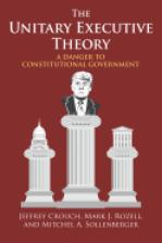 The Unitary Executive Theory