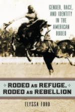Rodeo as Refuge, Rodeo as Rebellion