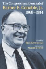The Congressional Journal of Barber B. Conable, Jr., 1968-1984