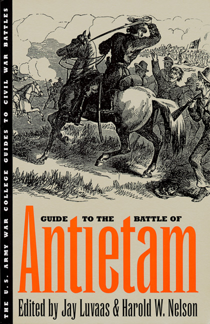Guide to the Battle of Antietam: Jay Luvaas, Harold W ...
