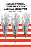 Private Interests, Public Policy, and American Agriculture