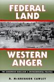 Federal Land, Western Anger