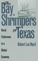 The Bay Shrimpers of Texas