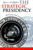 The Strategic Presidency