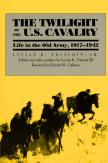 The Twilight of the U.S. Cavalry