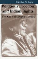 Religious Freedom and Indian Rights