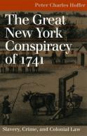The Great New York Conspiracy of 1741