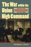 The War Within the Union High Command