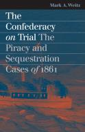 The Confederacy on Trial
