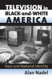 Television in Black-and-White America