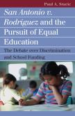 San Antonio v. Rodriguez and the Pursuit of Equal Education