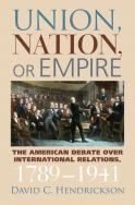 Union, Nation, or Empire