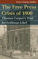 The Free Press Crisis of 1800