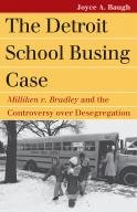 The Detroit School Busing Case