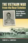 The Vietnam War from the Rear Echelon
