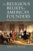 The Religious Beliefs of America's Founders